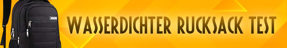 Wasserdichter Rucksack +++ Testsieger ++ Top 5